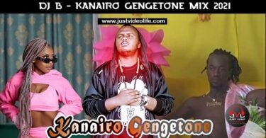 DJ B TheSpinDokta Kanairo Gengetone Mix 2021 Mp3