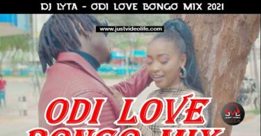 DJ Lyta Odi Love Bongo Mix 2021 Mp3 Download