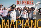DJ Perez Amapiano Mix Vol 2 2021 Mp3 Download