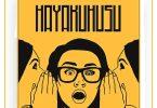 Hayakuhusu by Ibraah Mp3 Download