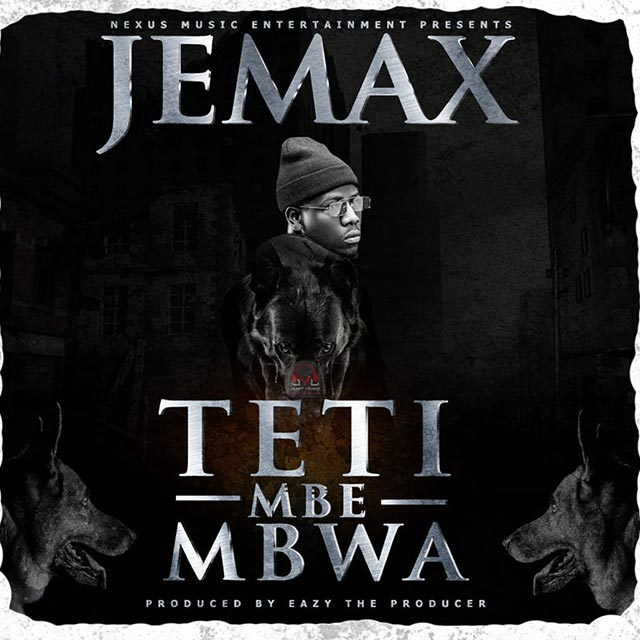 Jemax Teti Mbe Mbwa Mp3 Download