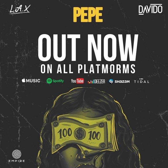 LAX ft Davido Pepe Mp3 Download