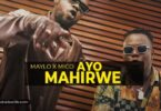 MayLo ft Mico The Best Ayo Mahirwe Mp3 Download