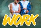 Roberto ft Ibraah Work Mp3 Download