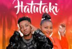 Ronze ft Shilole Hatutaki Mp3 Download