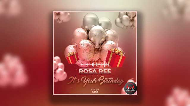 Birthday by Rosa Ree Mp3 Download