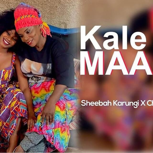 Sheebah Karungi ft Chance Nalubega Kale Maama