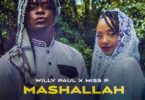 Mashallah by Willy Paul ft Miss P Mp3 Download