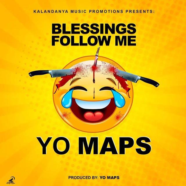 Yo Maps Blessings Follow Me Mp3 Download