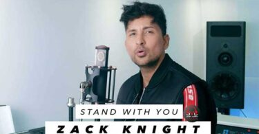 Stand With You by Zack Knight Mp3 Download