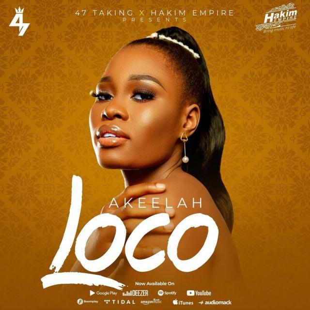Akeelah Loco Mp3 Download
