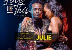 Julie by Bahati ft Lydia Jazmine Mp3 Download