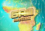 Blaq Jerzee 6AM Mp3 Download