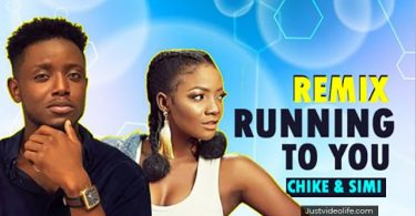 Chike ft Simi Running To You Remix Mp3 Download