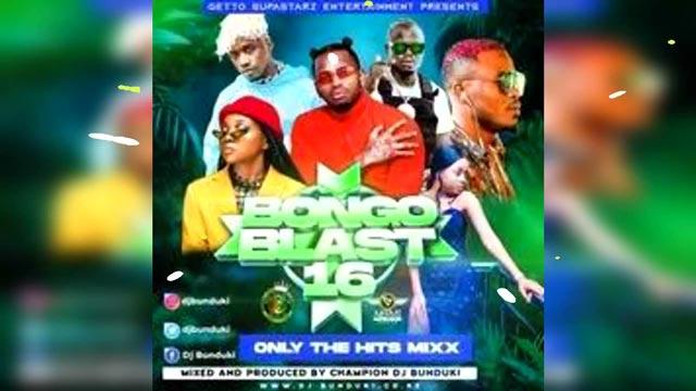DJ Bunduki Bongo Blast Mix Vol 16 2021 Mp3 Download