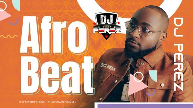 DJ Perez Naija Afrobeat Celebrate Me Mix 2021 Mp3 Download