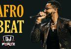 DJ Perez Best of Naija Afrobeat Mashup Mix 2021 Mp3 Download
