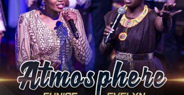Eunice Njeri ft Evelyn Wanjiru Atmosphere Mp3 Download