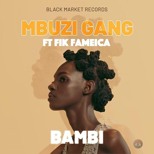 Fik Fameica ft Mbuzi Gang Bambi Mp3 Download