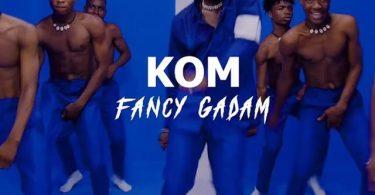 Fancy Gadam Kom Mp3 Download