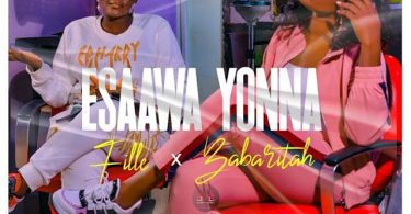Fille ft Babaritah Esaawa Yona Mp3 Download