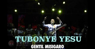 Gentil Misigaro Tubonye Yesu Mp3 Download