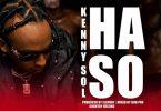 Kenny Sol HASO Mp3 Download