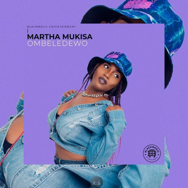 Martha Mukisa Ombeledewo Mp3 Download