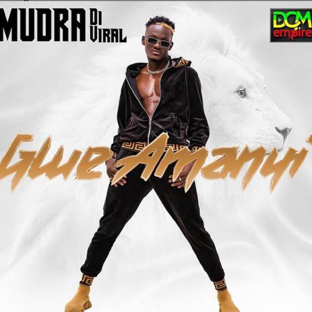 Mudra D Viral Gwe Amanyi Mp3 Download