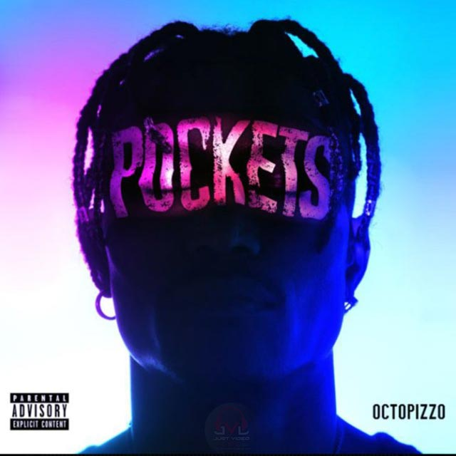 Octopizzo Pockets Mp3 Download