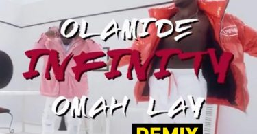 Omah Lay Infinity Remix Mp3 Download