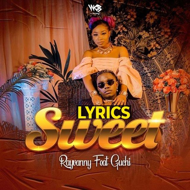 Rayvanny ft Guchi SweetLyrics