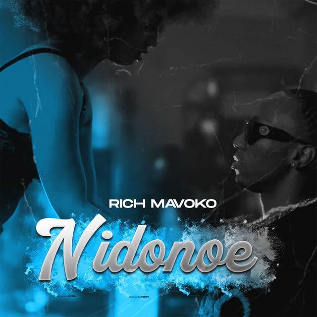 Rich Mavoko Nidonoe Mp3 Download
