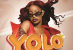 Sheebah Yolo Mp3 Download