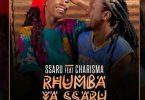 Ssaru ft Charisma Rhumba ya Ssaru Mp3 Download