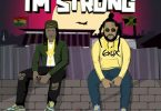 Stonebwoy ft Squash I'm Strong Mp3 Download