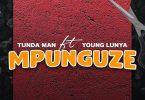 Mpunguze by Tundaman ft Young Lunya Mp3 Download