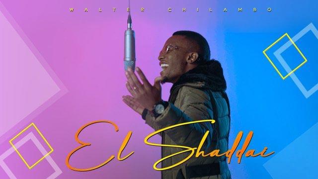 Walter Chilambo El Shaddai Mp3 Download