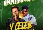 Hmm by Y Celeb ft B Quan x Xme Mp3 Download