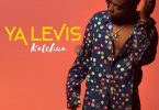 Ya Levis Katchua Mp3 Download