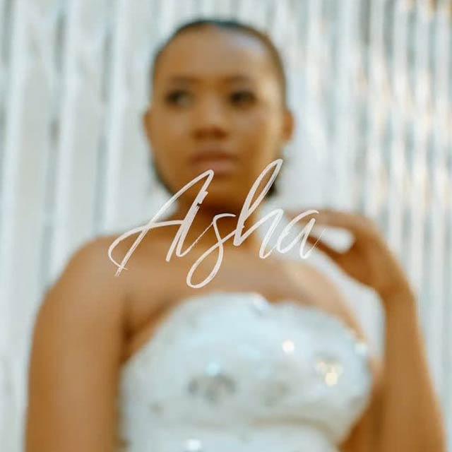 Aisha Shona Mp3 Download