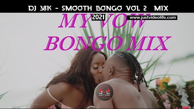 DJ 38K Smooth Bongo Vol 2 Mix Mp3 Download