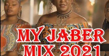 DJ Lyta My Jaber Mix 2021 Mp3 Download