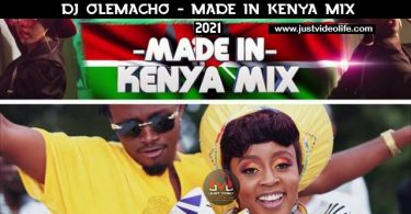 DJ Olemacho Made In Kenya Mix 2021 Mp3 Download