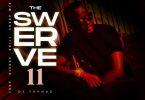 DJ Tophaz The Swerve Vol 11 Mix Mp3 Download