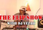 DJ Yezah The Flip Mix Vol 2 Mp3 Download