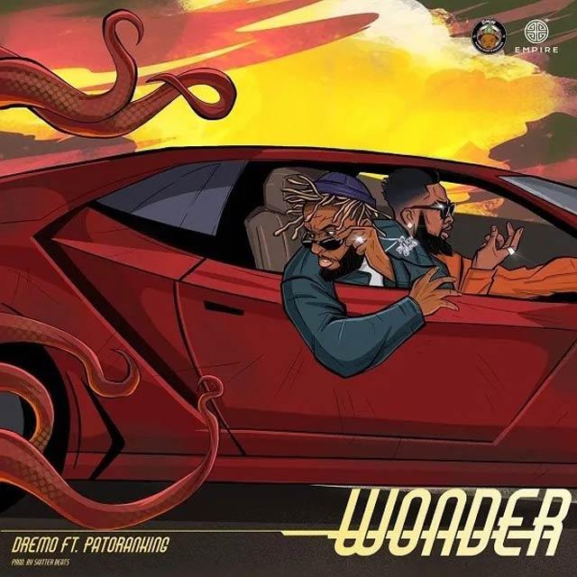 Dremo ft Patoranking Wonder Mp3 Download