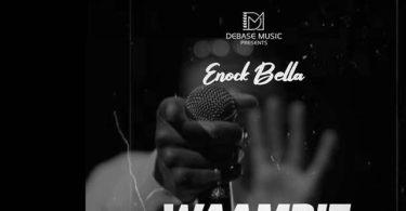 Enock Bella Waambie Mp3 Download