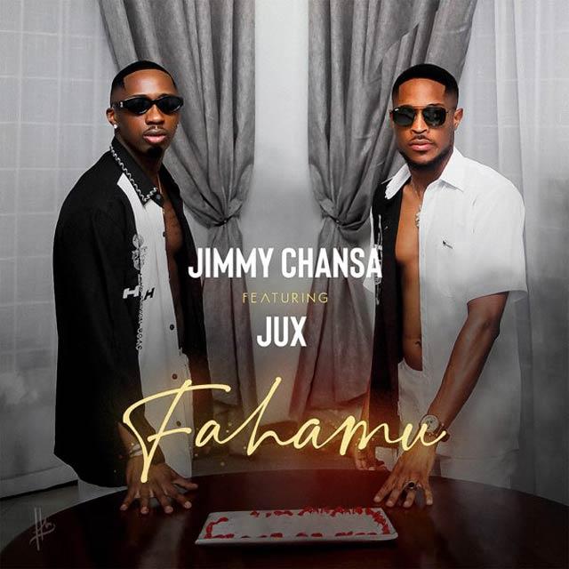 Jimmy Chansa ft Jux Fahamu Mp3 Download