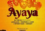 RJ The DJ ft Lava Lava Ayaya Mp3 Download